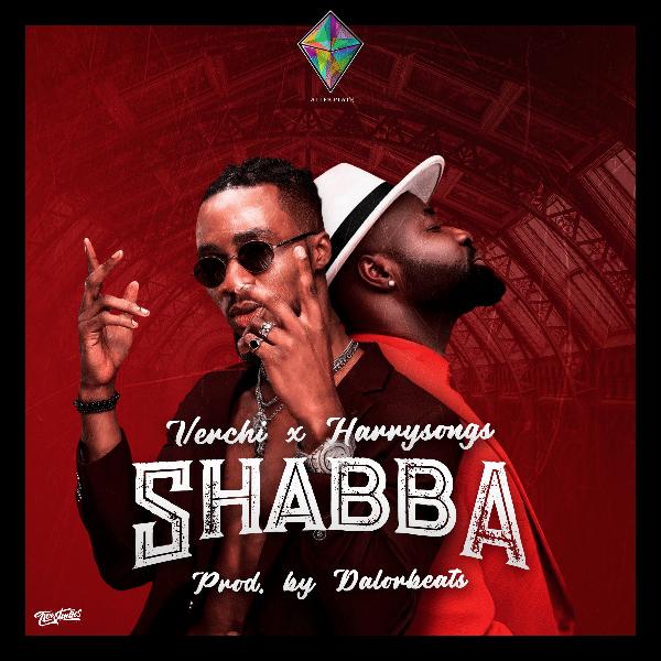 artwork cover Verchi - Shabba (feat. Harrysong)
