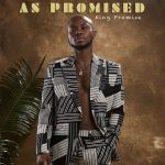 ALBUM: King Promise - As Promised