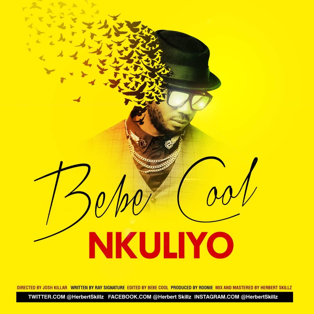 Bebe Cool – Nkuliyo (Prod. By Roonie X HerbertSKillz)