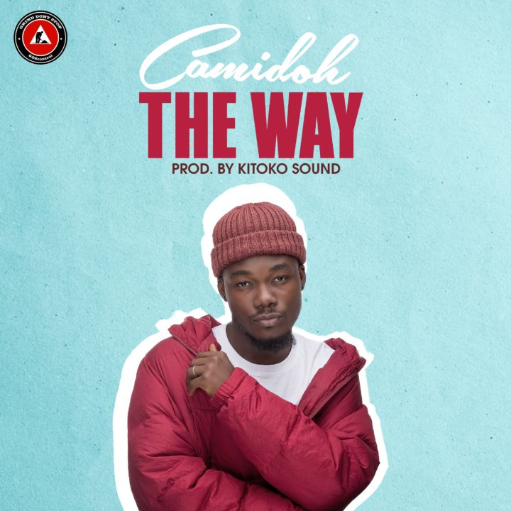 Camidoh – The Way (Prod. By Kitoko Sound)