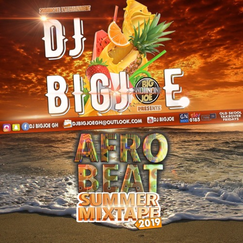DJ BigJoe – Afrobeat Summer Mixtape 2019 | Beatz Nation