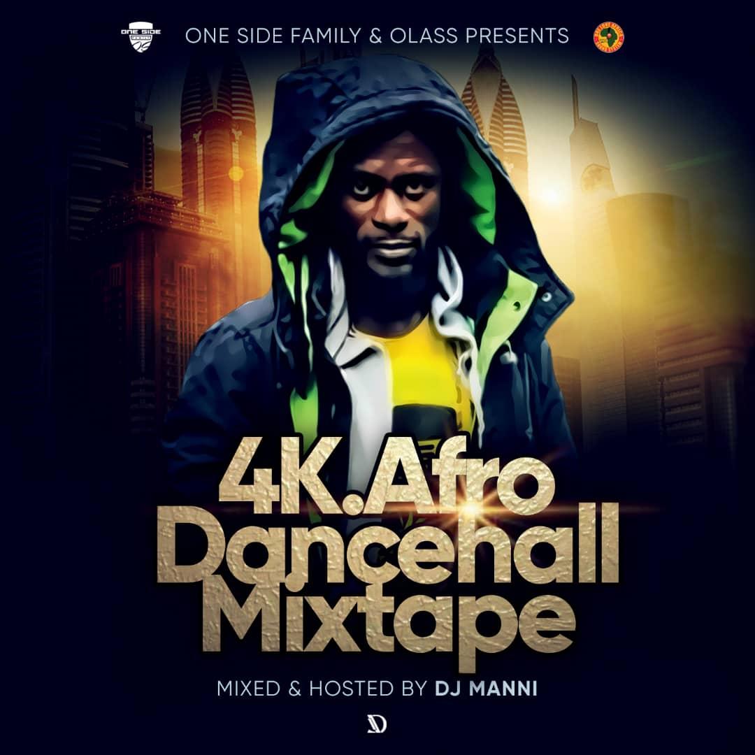 DJ Manni – 4K Afro Dancehall Mixtape