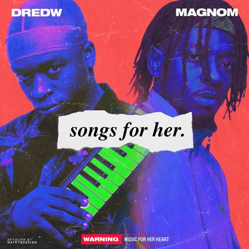 DredW & Magnom - Songs For Her