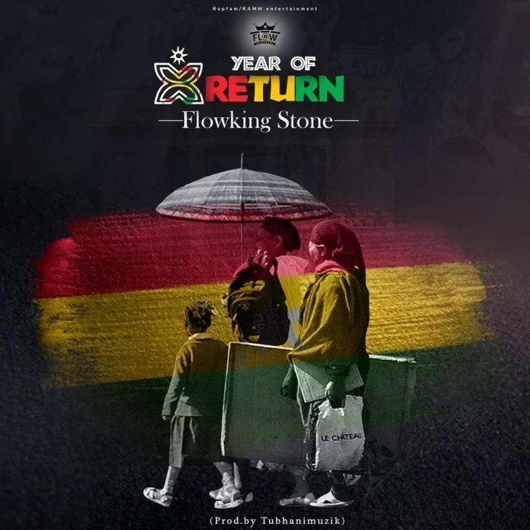 Flowking Stone – Year Of Return (Prod. by Tubhani Muzik)