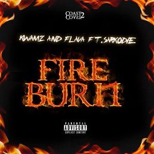 Kwamz & Flava – Fire Burn (feat. Sarkodie)