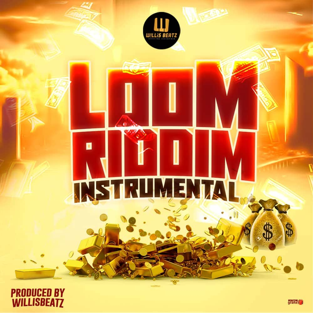 Loom Riddim INSTRUMENTAL (Prod. By WillisBeatz)