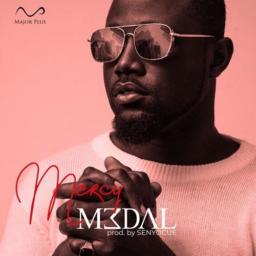 M3dal – Mercy (Prod. By Senyocue)