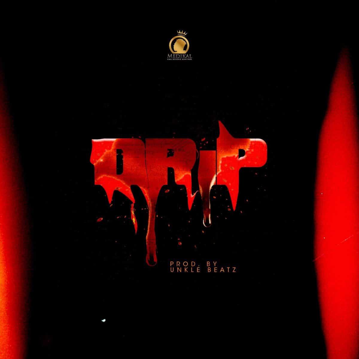 Medikal – Drip (feat. Joey B & Kofi Mole) (Prod. By Unkle Beatz)