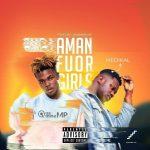 Quamina MP - Amanfuor Girls (feat. Medikal) (Prod. By Quamina MP)