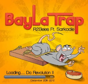 R2Bees – Bayla Trap (feat. Sarkodie) (Prod. By KillBeatz)