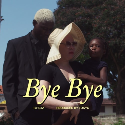 RJZ – Bye Bye (Prod. By Tokyo)