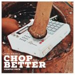 SAMPLE PACK: Mike Kwa6i (Yung Fly) - Chop Better
