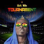 Shatta Wale – Tournament (Prod. By Paq)