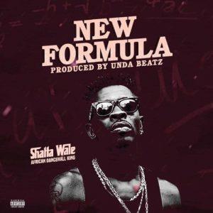 Shatta Wale - New Formula (Prod. By Undabeatz)