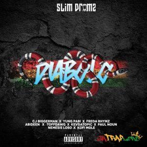 Slim Drumz - Diabolo (feat. Cjbiggerman, Yung Pabi, Freda Rhymz,Toffdwag, Abideen, Kev, Paulnoun, Loso, & Kofi Mole