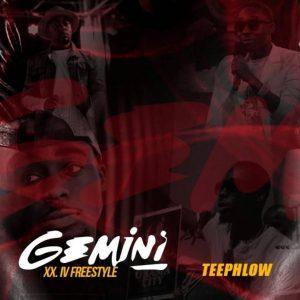 TeePhlow - Gemini (XXIV Freestyle)