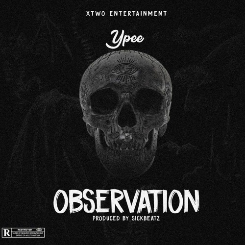 Ypee – Observation (Prod. By SickBeatz)