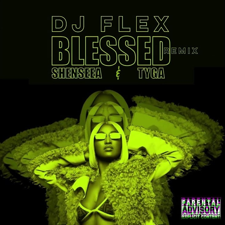 DJ Flex & Shenseea – Blessed (Jersey Club/Afrobeat Remix)