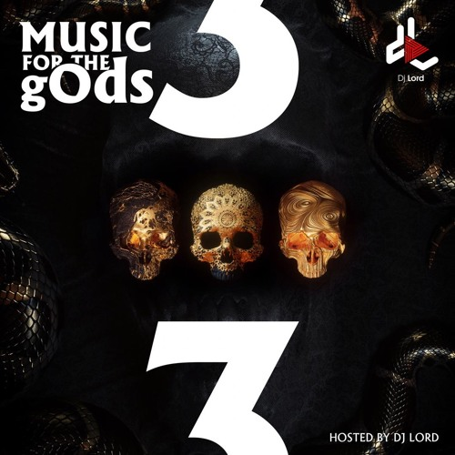 DJ Lord – Music For The gOds EP.3