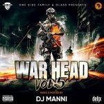 DJ Manni - War Head Vol.5 Mixtape 2019