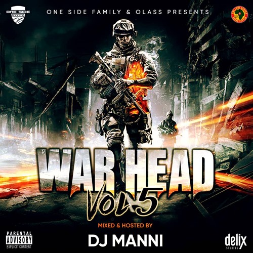 DJ Manni – War Head Vol.5 Mixtape 2019