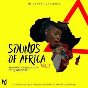 DJ Mensah - Sounds Of Africa Vol 3 March
