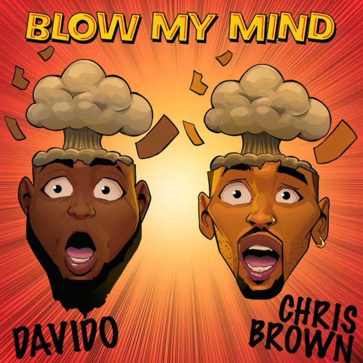 Davido x Chris Brown – Blow My Mind