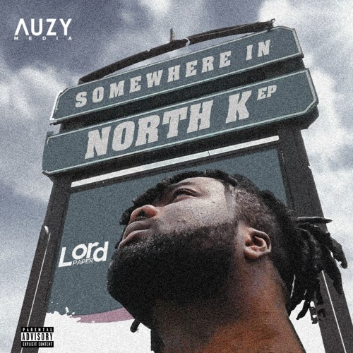 EP: Lord Paper – Somewhere in North K