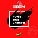 Edem – Drop That Chamber (Prod. by Coptic)