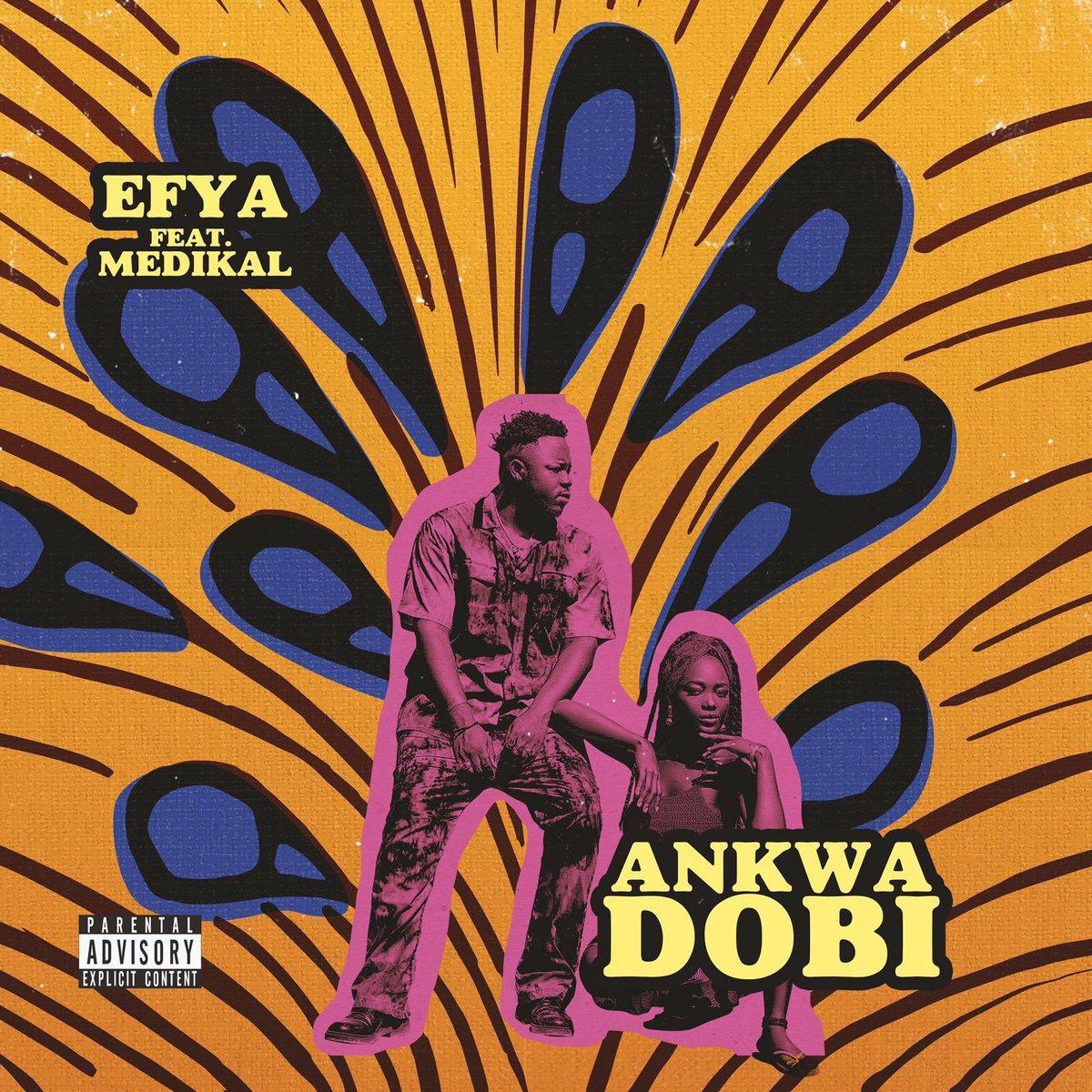 Efya – Ankwa Dobi (feat. Medikal)
