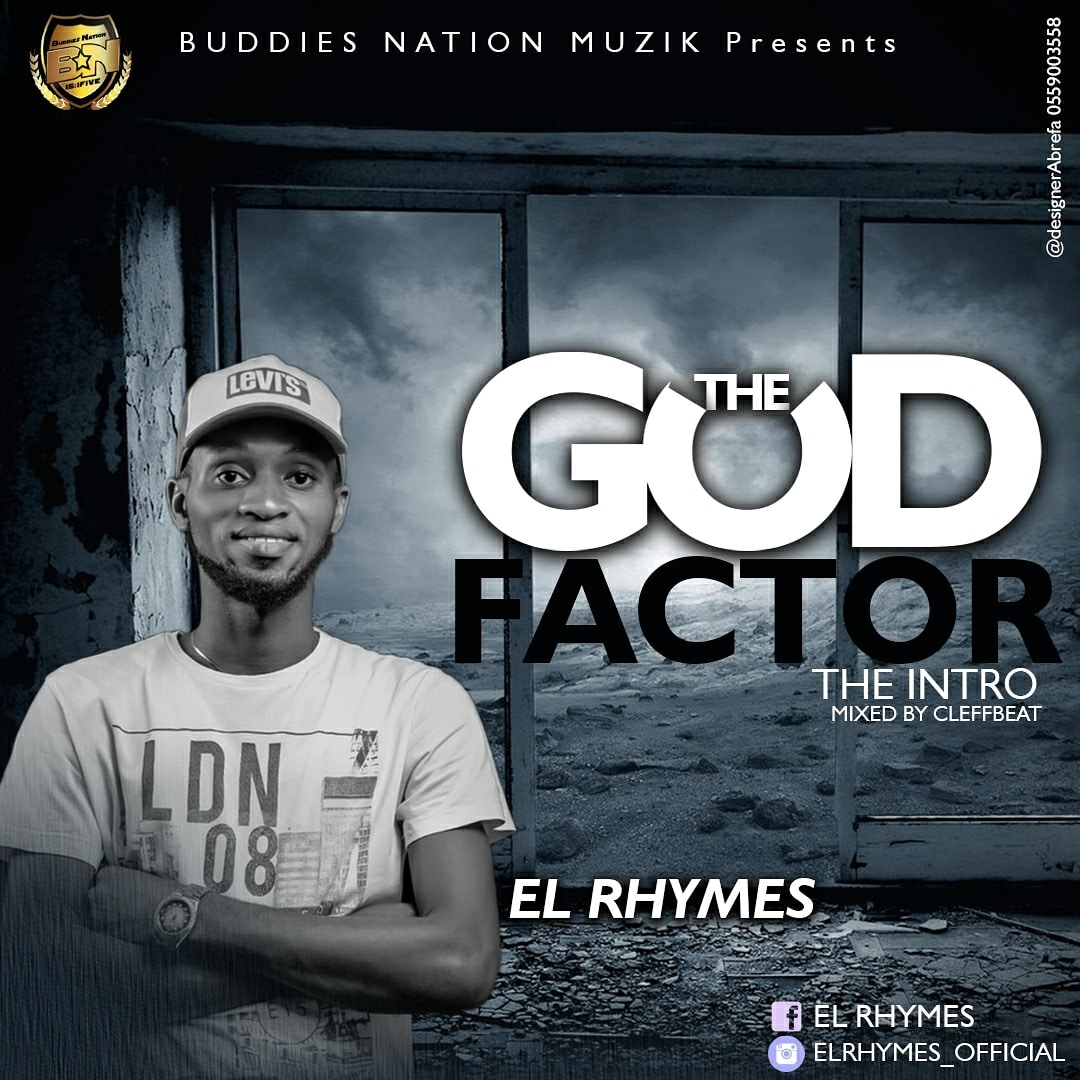 El Rhymes – God Factor (The Intro)