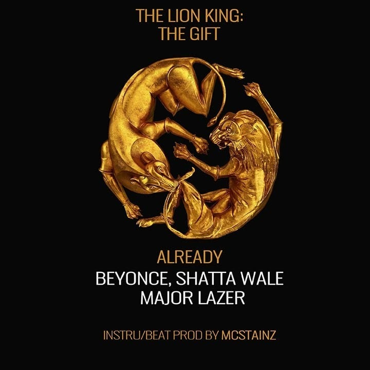 INSTRUMENTAL: Beyonce – Already (feat. Shatta Wale x Major Lazer) (ReProd. By Mcstainz)
