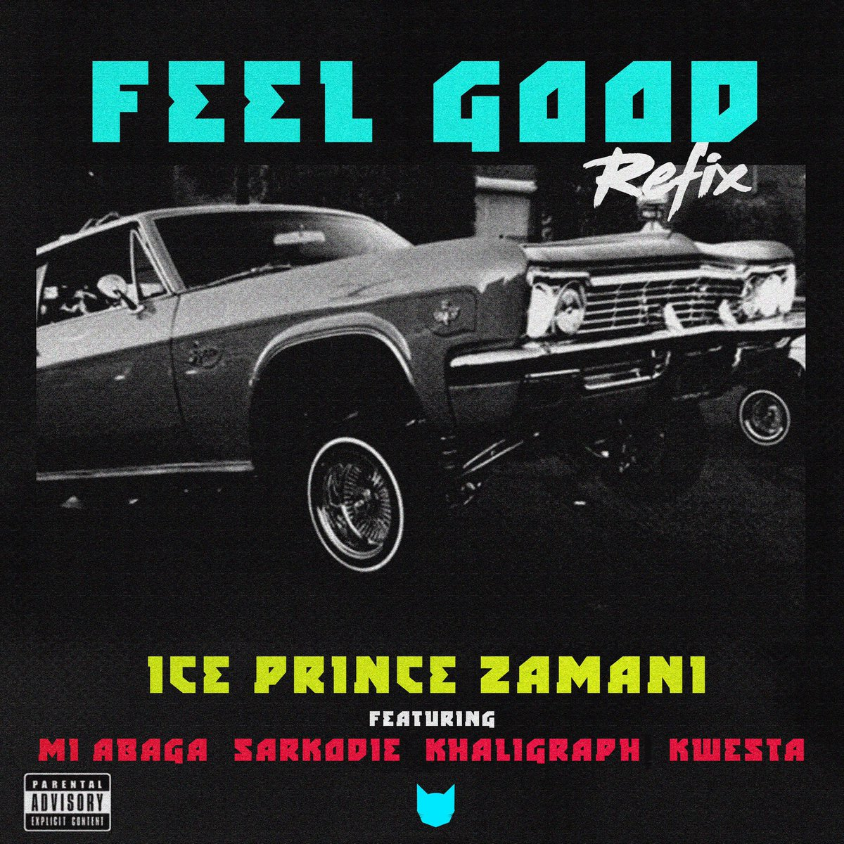 Ice Prince – Feel Good REMIX (feat. M.I Abaga, Sarkodie, Kaligragh Jones & Kwesta)