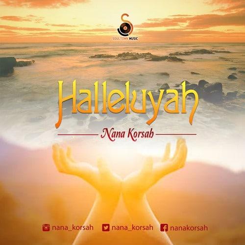 Nana Korsah – Halleluya