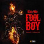 Shatta Wale – Fool Boy (Buffalo Diss)(Prod. by Da Maker)