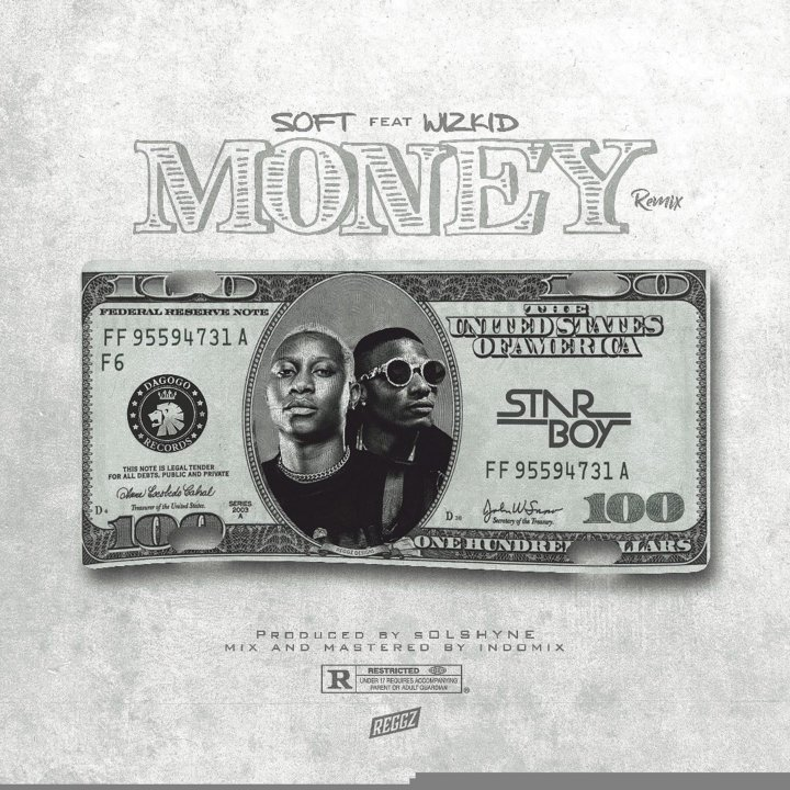Soft – Money REMIX (feat. Wizkid)