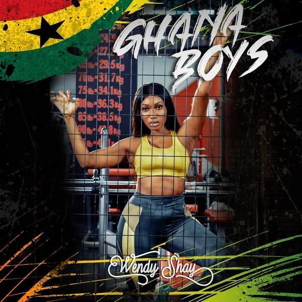Wendy Shay – Ghana Boys (Prod. By M.O.G Beatz)