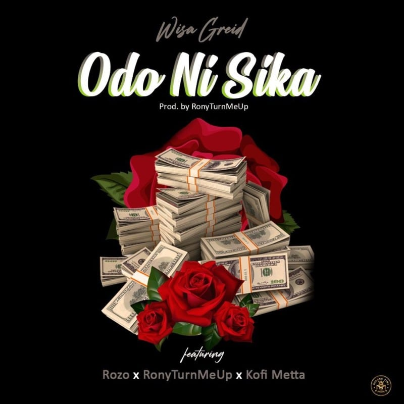 Wisa Greid – Love & Money (feat. Rozo, Kofi Metta, Ronyturnmeup ) (Prod. By Ronyturnmeup)