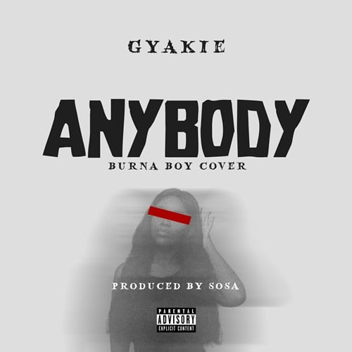 Gyakie - Anybody (Burna Boy Cover)