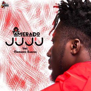 Amerado - Juju (feat. Clemento Suarez)