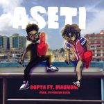 Copta – Aseti (feat. Magnom) (Prod. by Foreign Local)