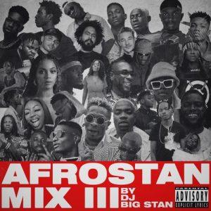 DJ Big Stan – Afrostan Mix III
