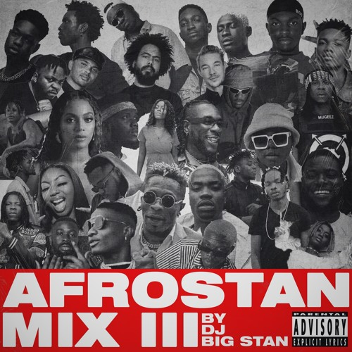 DJ Big Stan – Afrostan Mix III