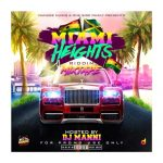 DJ Manni - Miami Heights Riddim Mixtape Vol.1
