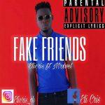 Eli Cris - Fake Friends (feat. Mxrvel) (Prod. By BeatIsCrazi)