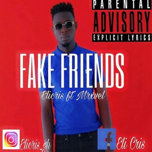 Eli Cris – Fake Friends