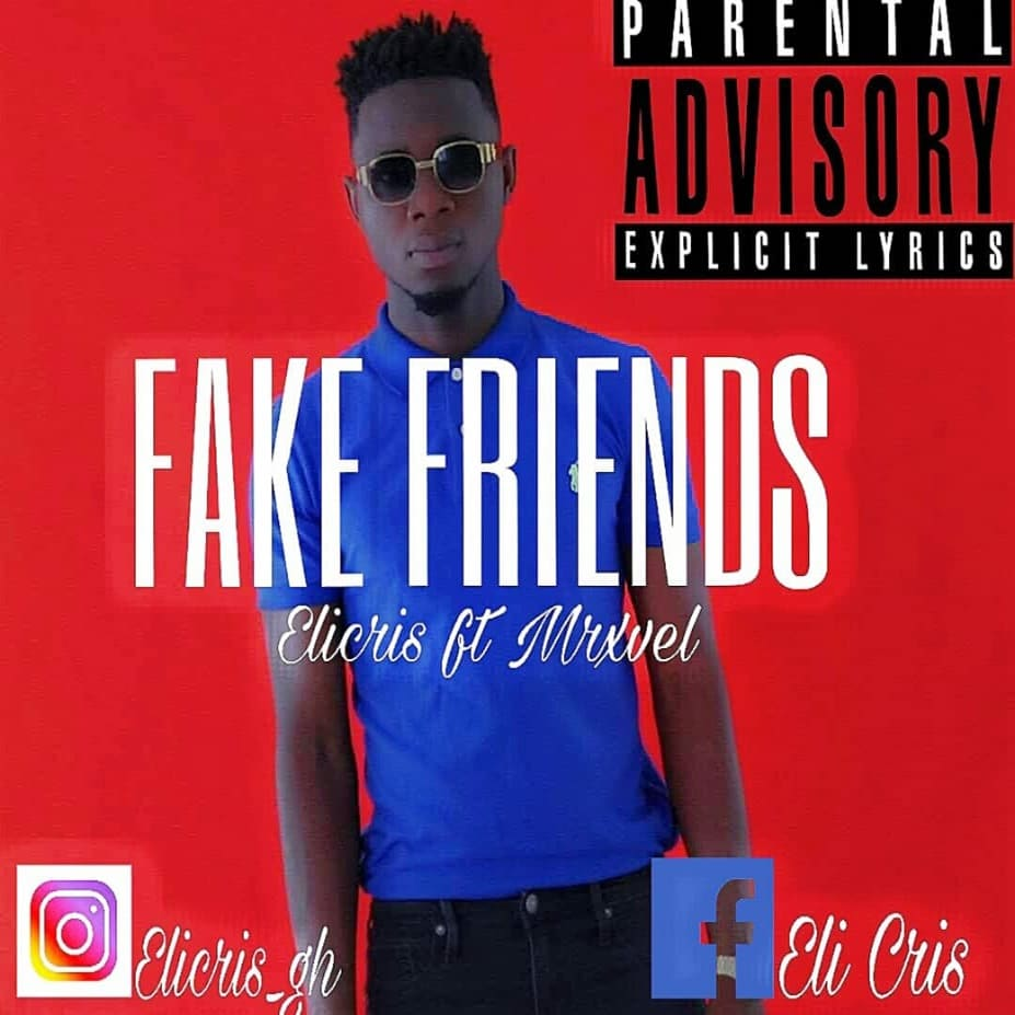Eli Cris – Fake Friends (feat. Mxrvel) (Prod. By BeatIsCrazi)