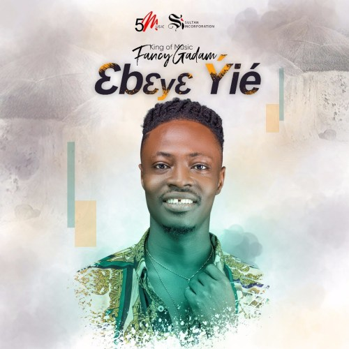 Fancy Gadam – 3b3y3 Yie