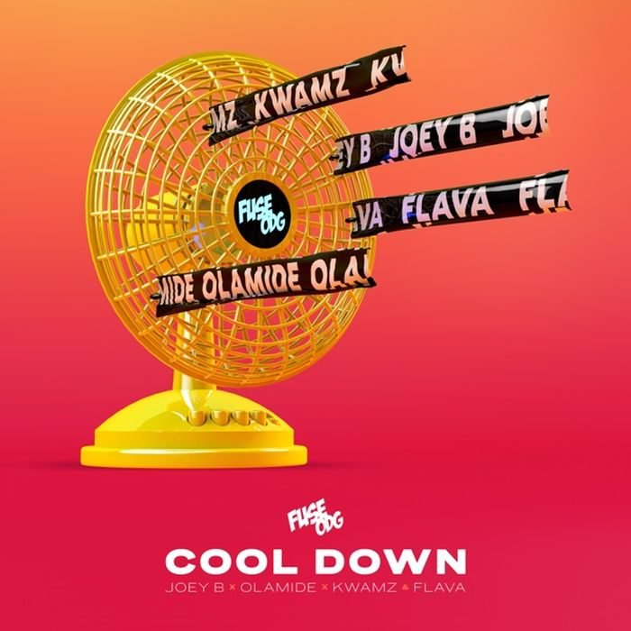 Fuse ODG - Cool Down (feat. Olamide, Joey B, Kwamz & Flava)