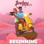 JoeBoy – Beginning (Prod. by Killertunes)